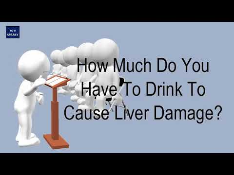How much do you have to drink to cause liver damage?
