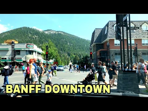 Banff downtown banff alberta canada tour before pandemic best place to go in alberta canada