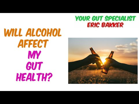 Will alcohol affect my gut health?