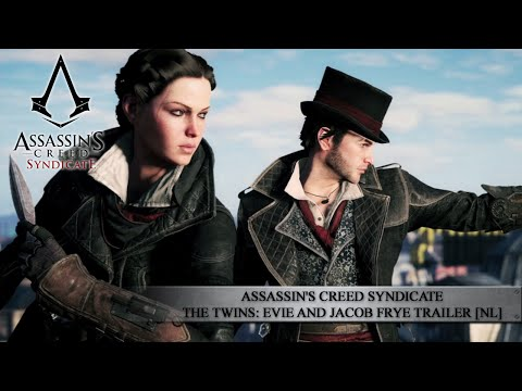 Assassin's creed syndicate - the twins: evie and jacob frye trailer [nl]