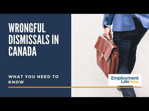 Wrongful dismissals in canada - employment law show: s4 e31