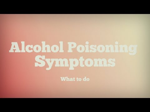 Alcohol poisoning symptoms: what to do if you have alcohol overdose