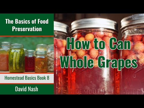 How to can whole grapes | lite, concentrated, or heavy syrup