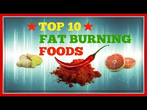 ★★top 10 fat burning foods for weight loss and belly fat  2019-2020 ★★