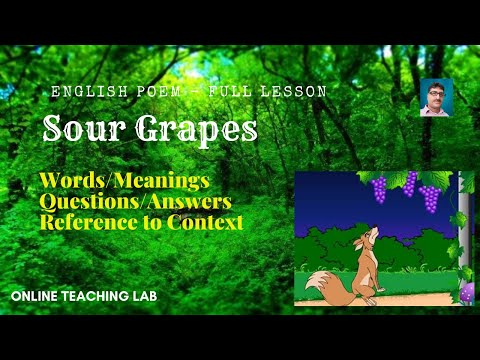 Poem: sour grapes   words meanings   theme   explanation   questions answers   grade 5