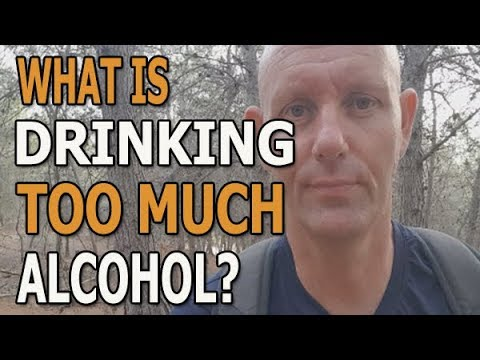 What does it mean to drink too much alcohol?