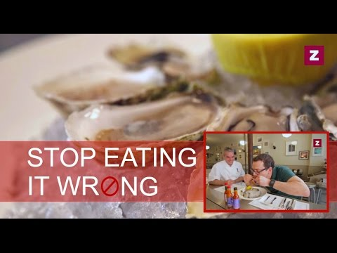 The right way to eat oysters - stop eating it wrong, episode 8
