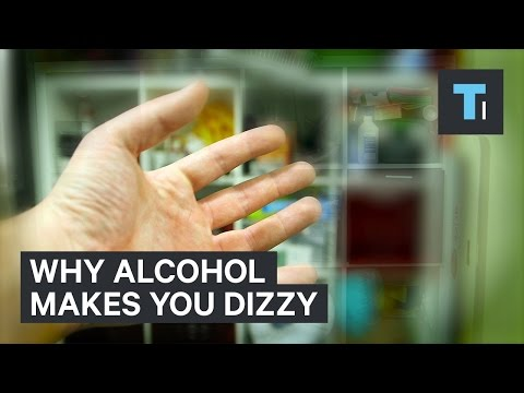 Why alcohol makes you dizzy