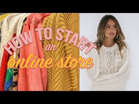 How to start an online store how i started a business at 22