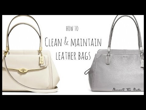 How to: clean & maintain leather bags & wallets