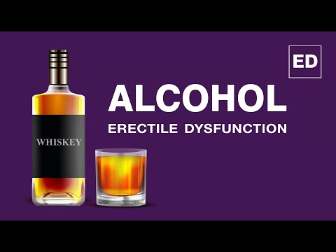 Alcohol and erectile dysfunction: does alcohol cause erectile dysfunction?