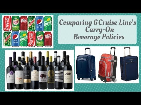 Cruise tips: carry on beverage policies compared between 6 cruise lines & how we carry on sodas