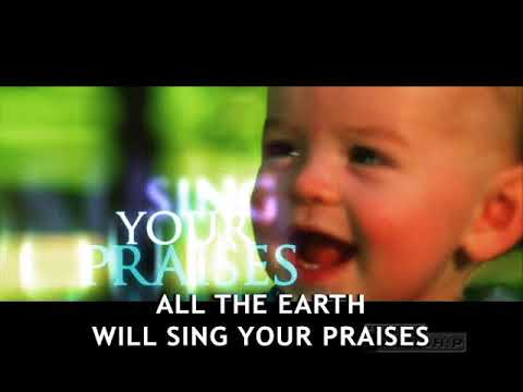 Paul baloche - all the earth will sing your praises (official lyric video)