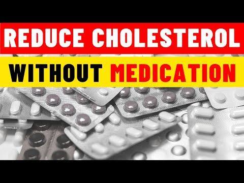 How to reduce cholesterol without medication