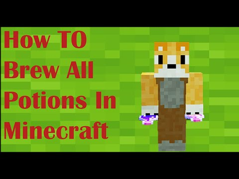 How to brew every potion in minecraft