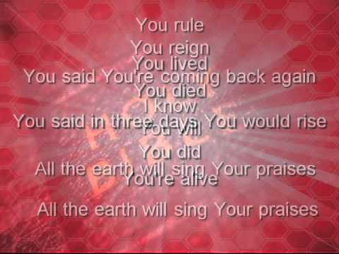 All the earth will sing your praises by travis cottrell (with lyrics)