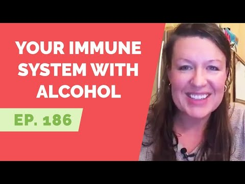 Ep 186: reader question – does alcohol affect your immune system?
