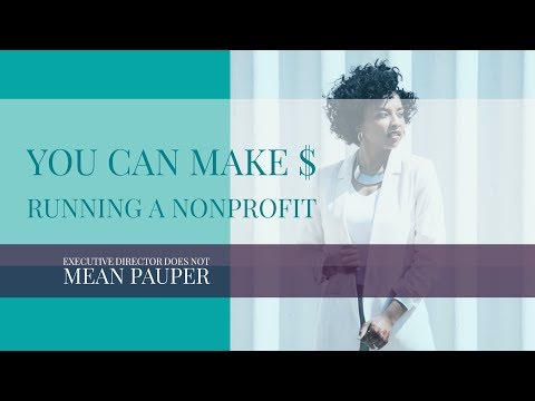 You can make $ running a nonprofit!