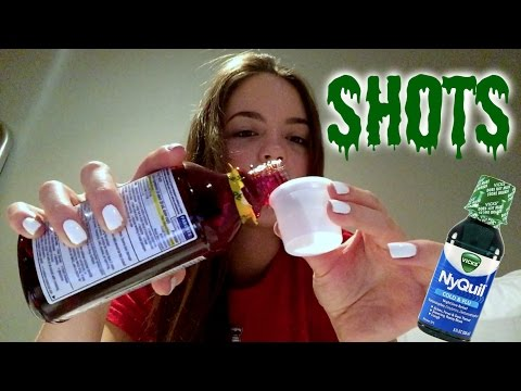 Taking nyquil shots!