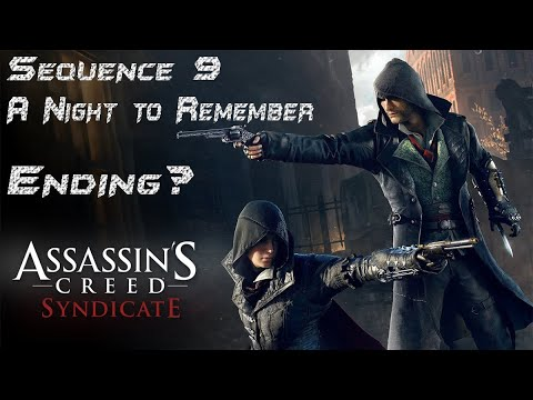 Assassin creed syndicate sequence 9 a night to remember ending