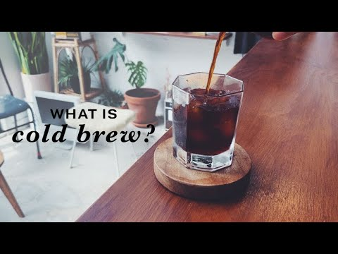 What is real cold brew? cold brew, chilled filter & ice drip differences