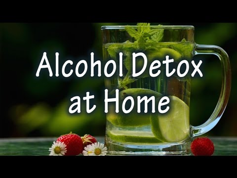 11 awesome and easy tips for alcohol detox at home