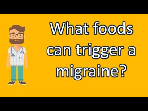 What foods can trigger a migraine ? | protect your health - health channel